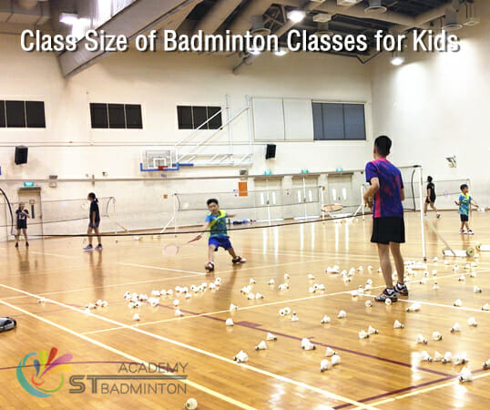 Class size of badminton classes for kids in Singapore